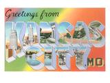 Greetings from Kansas City, Missouri Posters