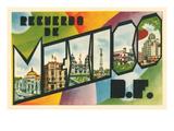 Recuerdo De Mexico, Df Prints