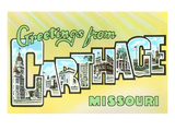 Greetings from Carthage, Missouri Posters