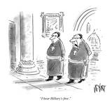 """I hear Hillary's free."" - Cartoon Giclee Print by Christopher Weyant"