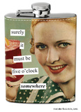 Anne Taintor - Five O'Clock Stainless Steel Flask Flask