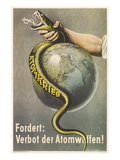 Ban Atomic Weapons, Snake and Globe Posters