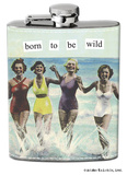 Anne Taintor - Be Wild Stainless Steel Flask Flask
