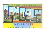 Greetings from Lincoln University, Missouri Prints