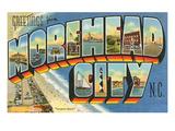 Greetings from Morehead City, North Carolina Print