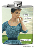 Anne Taintor - Try Anything Stainless Steel Flask Flask
