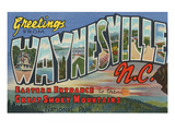 Greetings from Waynesville, North Carolina Prints
