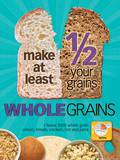 Half Your Grains Whole Educational Laminated Poster Photo
