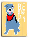 Be Happy Wood Sign by Ginger Oliphant