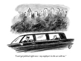 """""""I can't get political right now—my employer's in the car with me."""" - New Yorker Cartoon Premium Giclee Print by Frank Cotham"""