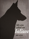 We are what we Believe Wood Sign by Ginger Oliphant