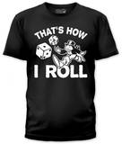 Monopoly - That's How I Roll (slim fit) T-shirts