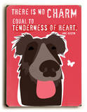 There is no charm Wood Sign by Ginger Oliphant