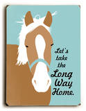 Let's take the long way Wood Sign by Ginger Oliphant