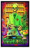 What's Your Pleasure - Medical Marijuana Pot Dispensary Blacklight Poster Posters