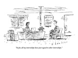 """So far, all my internships have just segued to other internships."" - New Yorker Cartoon Giclée-Premiumdruck von Barbara Smaller"