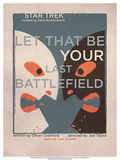 Star Trek Episode 70: Let That Be Your Last Battlefield TV Poster Poster