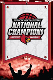 University of Louisville 2013 NCAA Basketball Champions Poster Posters