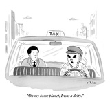 """On my home planet, I was a deity."" - New Yorker Cartoon Premium Giclee Print by Emily Flake"