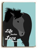 Life teaches love reveals Wood Sign by Ginger Oliphant