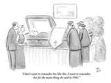 """I don't want to remember her like this. I want to remember her for the me…"" - New Yorker Cartoon Premium Giclee Print by Paul Noth"
