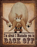 Yosemite Sam - Back Off Distressed Retro Vintage Tin Sign Tin Sign