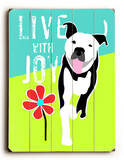 Live with Joy 2 Wood Sign by Ginger Oliphant