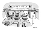 "Cars entering the US with a sign reading ""WE'LL PUT M&Ms IN ANYTHING!"" - New Yorker Cartoon Premium Giclee Print by Joe Dator"