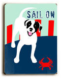 Sail on Wood Sign by Ginger Oliphant
