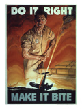 Do it Right. Make it Bite,  WWII Poster Giclee Print