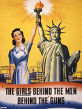 The Girls Behind the Men Behind the Guns…, WWII Poster Giclee Print