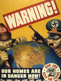 Warning. Our Homes are in Danger Now. WWII Poster, 1942 Stampe