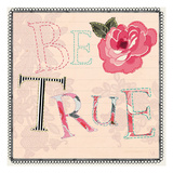 Be True Print by Violet Leclaire