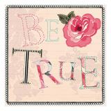 Be True Print by Violet Leclaire