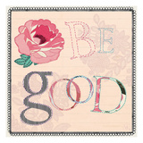 Be Good Prints by Violet Leclaire