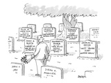 Man in graveyard looks at tombstones. - New Yorker Cartoon Premium Giclee Print by Jack Ziegler