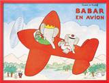 Babar en Avion Prints by Laurent de Brunhoff
