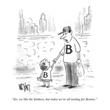 """Yes, we like the Yankees, but today we're all rooting for Boston."" - New Yorker Cartoon Premium Giclee Print by Christopher Weyant"