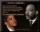 Martin Luther King Jr and President Barack Obama I Have a Dream Mounted Print