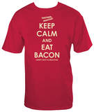 Keep Calm and Eat Bacon T-shirts