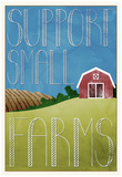 Support Small Farms Poster Poster