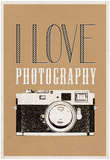 I Love Photography Poster Posters