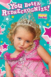 Here Comes Honey Boo Boo Alana TV Poster Prints