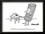 """Fusilli, you crazy bastard! How are you"" - New Yorker Cartoon Prints by Barsotti Charles"