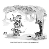 """Good shootin', son. I'm pretty sure that was a squirrel."" - New Yorker Cartoon Premium Giclee Print by Tom Toro"