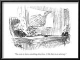 """You seem to know something about law.  I like that in an attorney."" - New Yorker Cartoon Posters by Weber Robert"