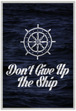 Don't Give Up The Ship Art Print Poster Pósters
