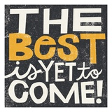 The Best is Yet to Come Premium Giclee Print by Michael Mullan