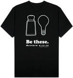 Be These Salt and Light T-shirts