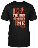 Basketball- I Can Do All T-shirts